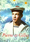 Pierre et ( & ) Gilles (Photo  &  Sexy Books)
