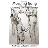 Morning Song: A Child's Story for Adults