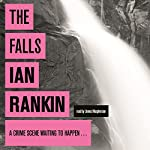 The Falls: An Inspector Rebus Novel, Book 12 | Ian Rankin