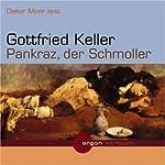 Pankraz, der Schmoller | Gottfried Keller