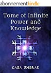 Tome of Infinite Power and Knowledge...