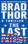 The Last Patriot: A Thriller (Scot Ha...