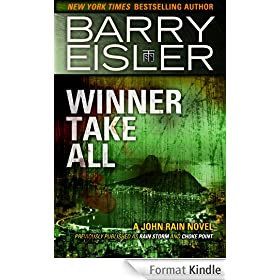 Winner Take All (previously published as Rain Storm/Choke Point) (John Rain Book 3) (English Edition)