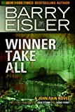 img - for Winner Take All (previously published as Rain Storm/Choke Point) (John Rain Book 3) book / textbook / text book