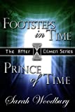 img - for A Time Travel Fantasy Bundle: Footsteps in Time/Prince of Time (The After Cilmeri Series) book / textbook / text book
