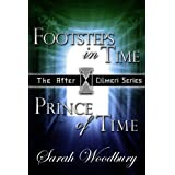 A Time Travel Fantasy Bundle:  Footsteps in Time/Prince of Time (The After Cilmeri Series Books One and Two)by Sarah Woodbury