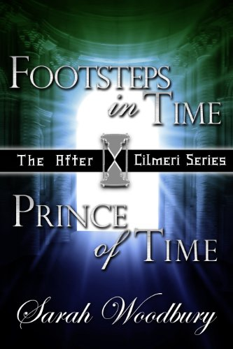 Footsteps in Time & Prince of Time (The After Cilmeri Series) PDF
