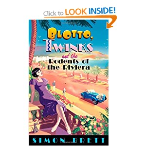 Blotto, Twinks and the Rodents of the Riviera - Simon Brett