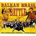 Balkan Brass Battle - Boban & Marko Markovic Orchestra vs Fanfare Ciocarlia