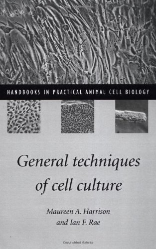 General Techniques of Cell Culture (Handbooks in...