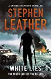 White Lies: The 11th Spider Shepherd Thriller