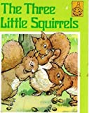 img - for The Three Little Squirrels (Happytime Books) book / textbook / text book