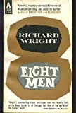 Eight Men (Classic Reprint Series)