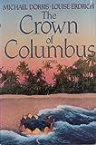 The Crown of Columbus (0060160799) by Dorris, Michael