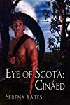 Eye of Scota: Cinaed