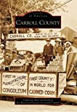 Carroll  County  (MD)   (Images  of  America)