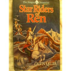 Star Riders of Ren (Singreale Chronicles, Book 2) by Calvin Miller