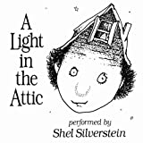 A Light In The Attic by Shel Silverstein [2009]