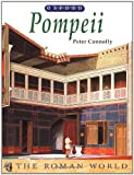 Pompeii (The Roman World) (0199171580) by Connolly, Peter