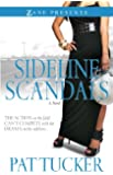 Sideline Scandals: A Novel (Zane Presents)