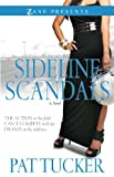 Sideline Scandals: A Novel (Zane