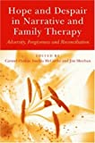 img - for Hope and Despair in Narrative and Family Therapy: Adversity, Forgiveness and Reconciliation book / textbook / text book