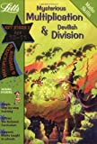 img - for Mysterious Multiplication and Devilish Division Age 10-11 (Letts Magical Skills) book / textbook / text book