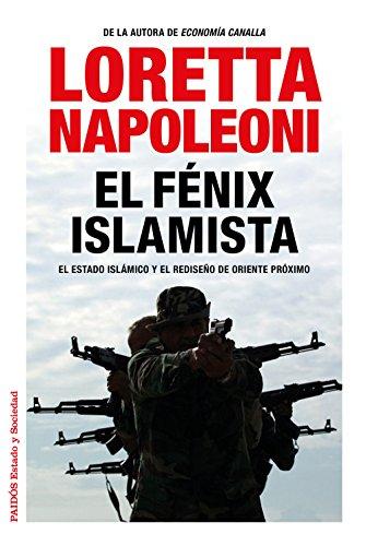 El Fénix Islamista (Estado Y Sociedad (paidos))