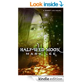 Half Wed Moon (A Danny Lee Novel Book 1)