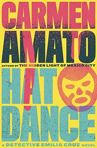 Book: Hat Dance (Detective Emilia Cruz Book 2) by Carmen Amato