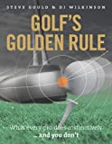 img - for Golf's Golden Rule: What Every Pro Does Instinctively . . . And You Don't book / textbook / text book