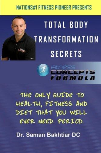 Total Body Transformation Secrets: Fitness Concepts Formula