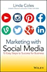 Marketing with Social Media: 10 Easy...