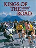 Kings of the Road: Portrait of Racers and Racing (0947655190) by Magowan, Robin