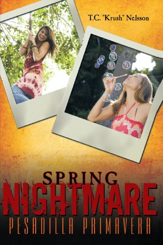Spring Nightmare: Pesadilla Primavera