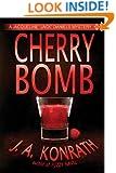"Cherry Bomb - A Thriller (Jacqueline ""Jack"" Daniels Mysteries Book 6)"