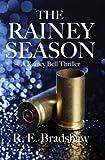 The Rainey Season (A Rainey Bell Thriller Book 3)