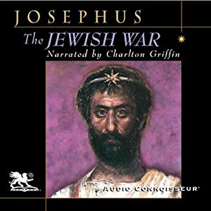The Jewish War | [Flavius Josephus]