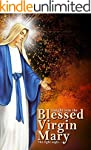 Insights Into The Blessed Virgin Mary...