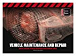 Light Vehicle Maintenance and Repair...