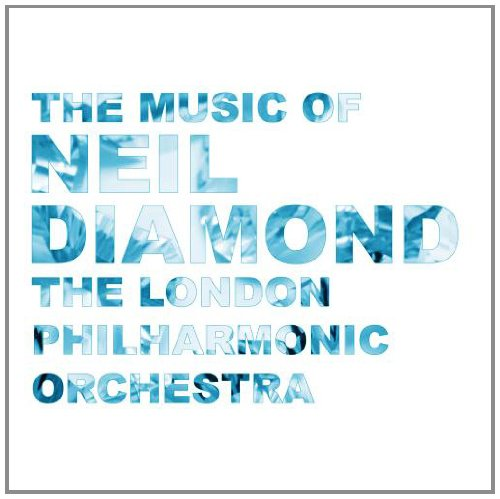 The London Philharmonic Orchestra - The Music of Neil Diamond (1994) [FLAC] Download