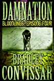 Damnation (Bloodlines: A Serial Thriller, Episode 4)