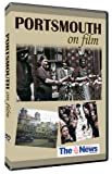 Portsmouth on Film (DVD) Produced in association with the Portsmouth News