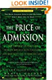 The Price of Admission: How America's Ruling Class Buys Its Way into Elite Colleges--and Who Gets Left Outside the Gates