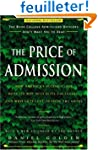 The Price of Admission: How America's...