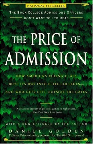 The Price of Admission: How America's Ruling Class Buys Its Way into Elite Colleges--and Who Gets Left Outside the Gates PDF