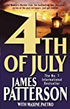 4th of July (Womens Murder Club 4) James Patterson With Maxine Paetro