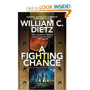 A Fighting Chance (Legion of the Damned) by William C. Dietz
