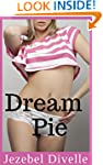 Dream Pie: (An MMMF Naughty Younger W...