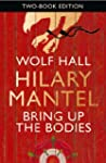 Wolf Hall & Bring Up The Bodies: Two-...
